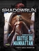 Shadowrun: Battle of Manhattan
