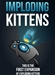 Exploding Kittens: Imploding Kittens Expansion