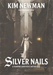 Silver Nails (Paperback)