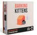 Barking Kittens: Exploding Kittens Expansion