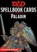 Dungeons & Dragons 5: Paladin Spell Deck