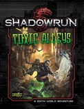 Shadowrun: Toxic Alley