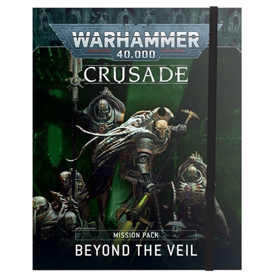 Crusade Missions Pack: Beyond the Veil