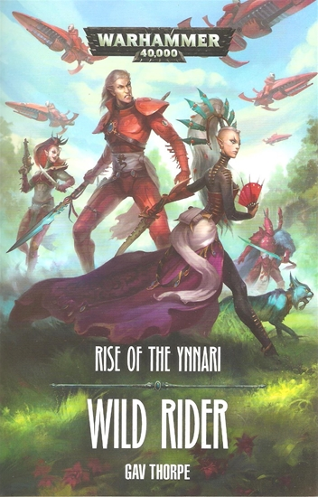 Wild Rider: Rise of the Ynnari (Paperback)
