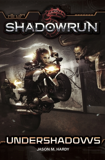 Shadowrun: Undershadows (Novel)