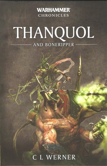 Warhammer Chronicles: Thanquol and Boneripper